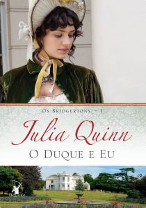 o duque e eu julia quinn os bridgertons