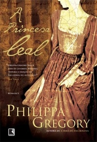 A princesa leal philippa gregory