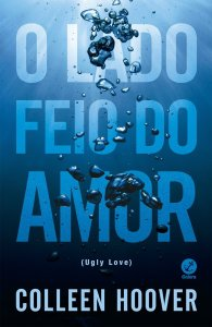 o lado feio do amor ugly love
