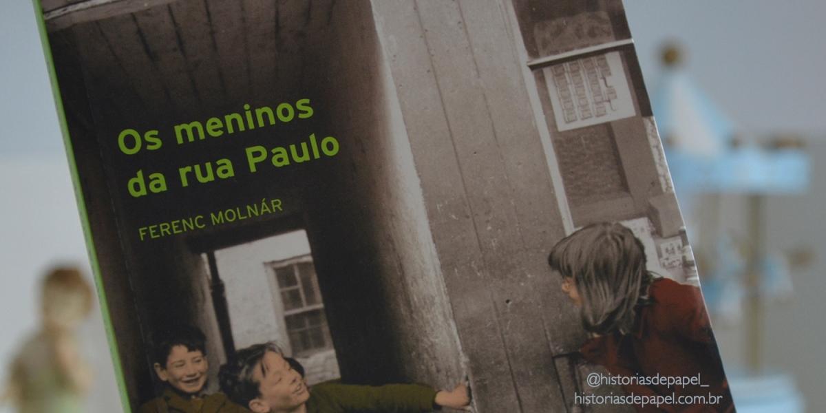 Os Meninos da Rua Paulo, Ferenc Molnár